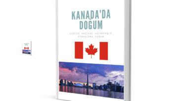 Kanada'da Doğum Yapmak – Nasıl, Neden?